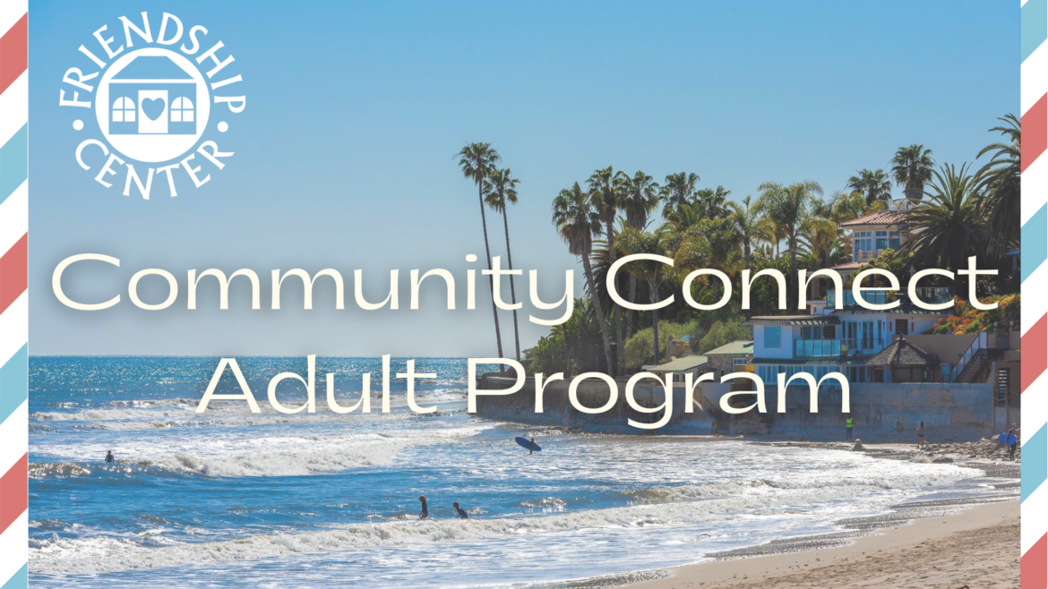 Community Connect Adult Program: Launching October 12th!