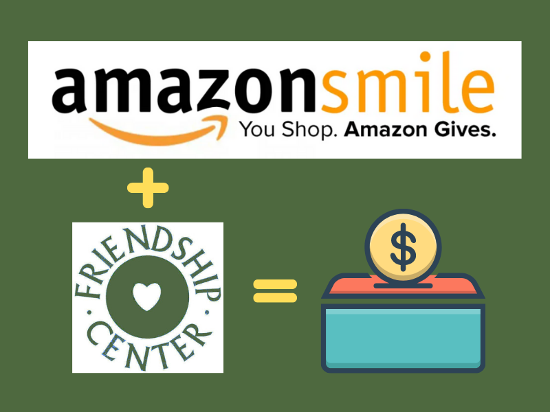 Make Friendship Center Your Amazon Charity to Donate While You Shop ∼ at No Extra Cost!