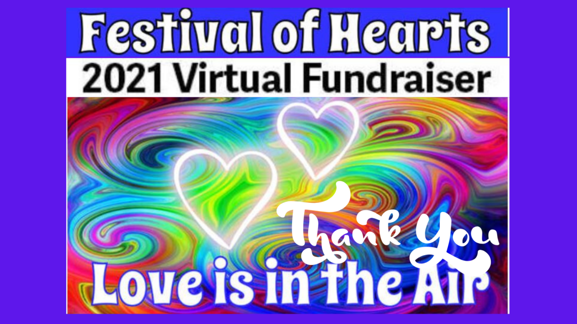 First Virtual Festival of Hearts Raises $30,000! Thank You!